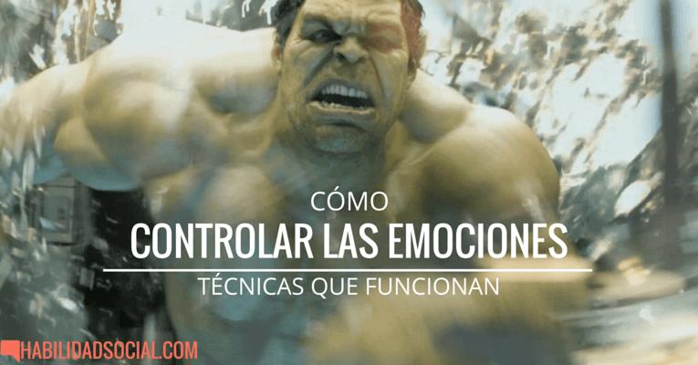 Como Controlar Las Emociones 10 Tecnicas Que Funcionan
