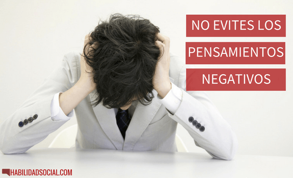 Evitar pensamientos negativos