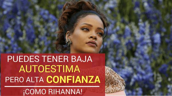 Confianza Rihanna